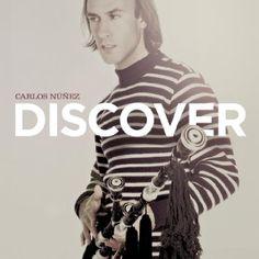 Discover / Carlos Nuñez.