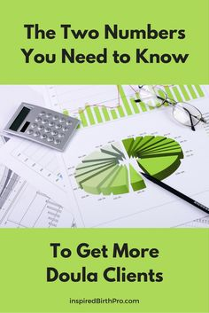 Did you know that numbers are magical? They are key to getting more doula clients. What are key performance indicators and why are they important? via @inspiredbp