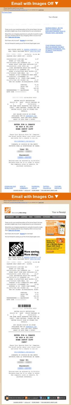 Home Depot >> e-receipt >> captured 12/2013 >> The home improvement retailer makes good use of e-receipts to grow their email list safely and respectfully by including a promotional email opt-in at the top of the right-hand column in the email. Even with images are blocked, the email opt-in call-to-action is prominent. —Chad White, Lead Research Analyst, Salesforce ExactTarget Marketing Cloud