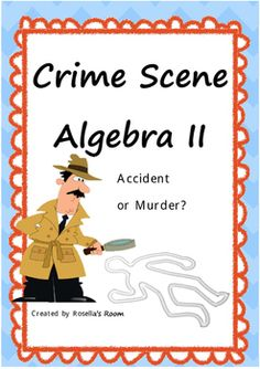 Students investigate a suspicious death using their knowledge of formulae and quadratic equations (plotting, substitution and solving). A real life application of algebra for your students.If you like this activity please take a look at my other Crime Scene Algebra activity.
