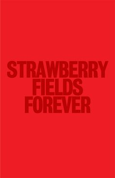 PRESS PLAY▶ strawberry fields forever