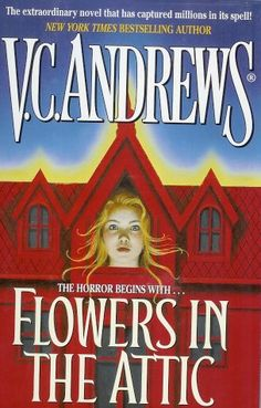 Flowers in the Attic.