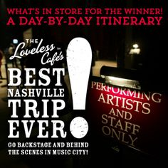 Go Backstage and Behind the Scenes in Music City with Loveless Cafe's Best Nashville Trip Ever!