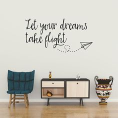 Let your dreams take flight, Wanderlust wall decal, Inspirational quote