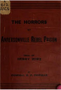 the horrors of andersonville prison