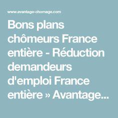Bons plans chômeurs France entière - Réduction demandeurs d'emploi France entière » Avantage Chomage