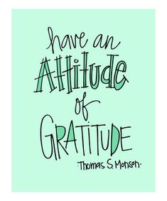 Have an Attitude of Gratitude!