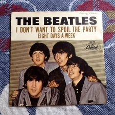 THE BEATLES Picture Sleeve 45 vinyl record Eight Days A Week / I Don't Want to Spoil the Party   Near Mint Disc!  Rare record 45 rpm 0070