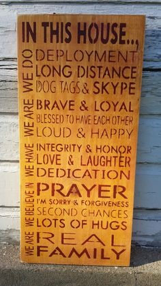"9"" x 28"" wooden sign Military families have a unique bond and this sign highlights some of the ways they cope with being apart and remaining strong.  Burgundy l"