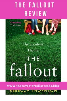 The Fallout is told in Sarah and Eliza's perspectives and the viciousness that can be yummy mummies. An accident that leads to Sarah telling a lie Must Read Novels, Best Books To Read, Good Books, Best Psychological Thrillers Books, Reading Facts, Starting A Book, Famous Author Quotes, Thriller Books, Book Gifts