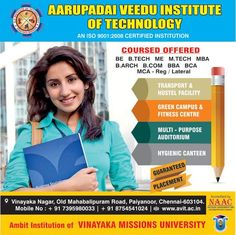 Admissions open for 2016-17 Aarupadai Veedu Institute of Technology. We build your future through academic excellence and moral values!!!