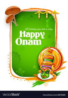 May this ONAM brings to you the brightest and choicest happiness and love you have always wished for! Indian Flag Wallpaper, Lion Wallpaper, Happy Onam Images, Happy Onam Wishes, Tiger Dance, Indian Flag Images, Onam Celebration, Fathers Day Art, Folk Art Flowers