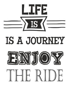 Muursticker Life is a Journey Life Is A Journey, Just Relax, Life Is Short, Inspire Me, Motivational Quotes, Advice, Logos, Caravan, Doodles