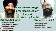 Bhai Ravinder Singh - Bhai Manpreet Singh Kanpuri Jukebox - GurbaniKirtanNonstop Jukebox, Ecards, Album, Memes, Movie Posters, Film Poster, Popcorn Posters, Billboard, E Cards
