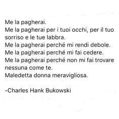 Heart Quotes, New Quotes, Happy Quotes, Positive Quotes, Funny Quotes, Happiness Quotes, Quotes Bukowski, Short Deep Quotes, Italian Quotes