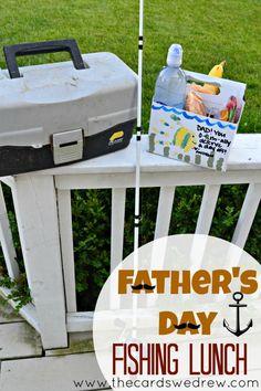 Father's Day Fishing Lunch + 11 Other Father's Day Ideas -cute!!