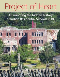 Project of Heart eBook Illuminating the hidden history of Indian Residential Schools in BC. Residential Schools Canada, Indian Residential Schools, Heart Projects, Aboriginal People, School Lessons, Books To Buy, First Nations, School Projects, Social Studies