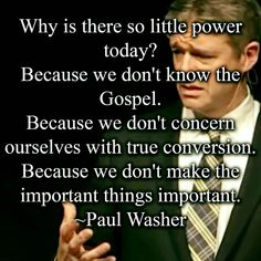 christian quotes | Paul Washer quotes | true conversion
