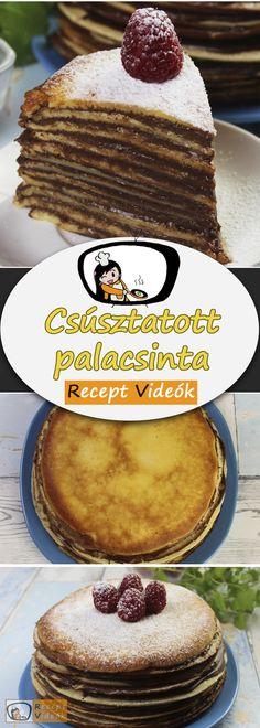 CSÚSZTATOTT PALACSINTA RECEPT ELKÉSZÍTÉSE VIDEÓVAL Breakfast Diner, Fruit Birthday Cake, Hungarian Recipes, Tiramisu, Pancakes, Favorite Recipes, Ethnic Recipes, Food, Essen