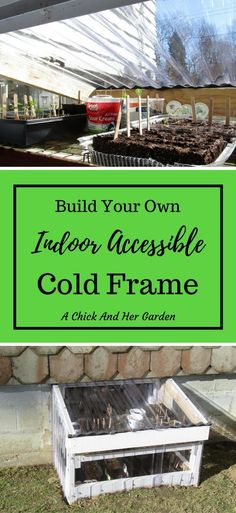 e0184f96161 Build Your Own Indoor Accessible Cold Frame - A Chick And Her Garden  Vegetable Gardening