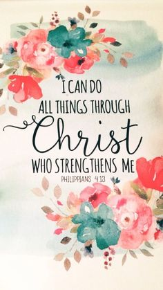 I can do all things through Christ who gives me strength. Philippians 4:13 #scripture #dailyword #bibleverse Bible Verses Quotes, Bible Quotes About Hope, Praise Quotes, Biblical Quotes, Favorite Bible Verses, Scripture Verses, Positive Bible Verses, Faith Quotes, Bible Scriptures