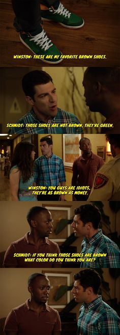 "Winston from New Girl discovers that he is color blind. ""They're as brown as money"""