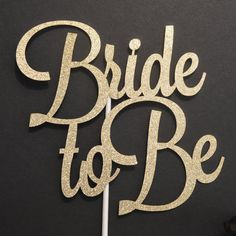 Bride to Be Glitter Cake Topper Bridal by DecorateYourBigDay