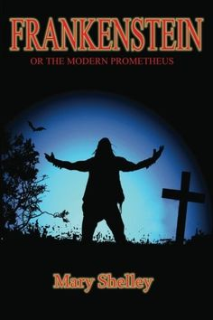 Frankenstein: or the Modern Prometheus @ niftywarehouse.com #NiftyWarehouse #Frankenstein #Halloween #Horror #HorrorMovies #ClassicHorror #Movies