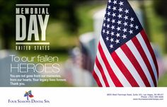 Four Seasons Dental Spa is proud to honor our heroes! on ‪#‎MemorialDay‬  every day