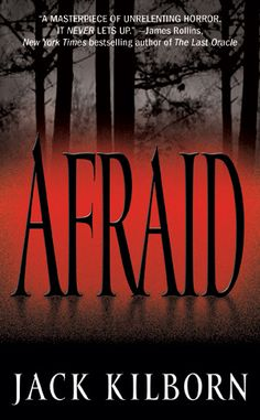 "Fiction Writing Lessons: ""Afraid"" by Jack Kilborn (J. Book Nerd, Book Club Books, Good Books, Books To Read, Horror Fiction, Horror Books, Reading Lists, Book Lists, Reading Room"