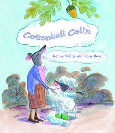 Cottonball Colin by Jeanne Willis