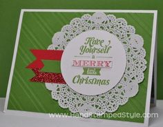 """Using the doily and the 2-1/2"""" circle punch is AWESOME!!"""