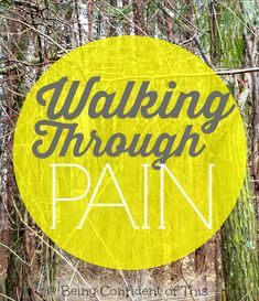 Sometimes we have to walk through pain in life. Often we like to rush ahead  of the lesson, too eager to be through the difficulty.  But sometimes the best way forward is to take a  step back and build some muscle first! Walking Through Pain from Being Confident of This