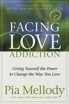 Facing Love Addiction: Giving Yourself the Power to Change the Way You Love by Pia Mellody http://www.amazon.com/dp/0062506048/ref=cm_sw_r_pi_dp_2QzHwb19FB1E5