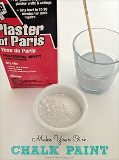 CHALKY PAINT RECIPE: 5 tablespoons of Plaster of Paris with 2 cups of paint and 2 tablespoons of water.