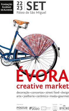 ÉVORA CREATIVE MARKET //  PÁTEO DE SÃO MIGUEL // ÉVORA  //  22 e 23 de SETEMBRO // Sexta-feira das 17h às 23H // Sábado das 12h às 23H  // Creative Market, Collage Art, Portugal, Fair Grounds, St Michael, Concerts, September