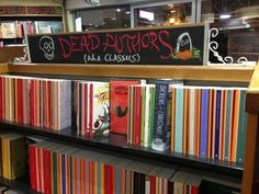 Buy some books written by some dead guys. | 13 Clever Signs That Will Make You Want To Buy A Book (Or check one out!)