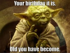 Yoda birthday greeting                                                       …