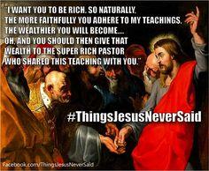 Things Jesus never said