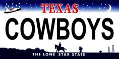 COWBOYS Texas Novelty State Background Vanity Metal License Plate Tag Sign