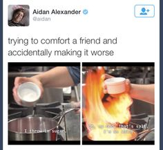 You when you try to comfort a friend: | 21 Pictures That'll Make Awkward People Laugh Harder Than They Should