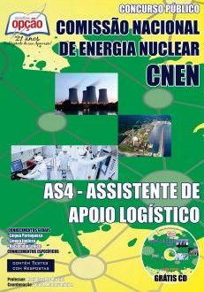 Apostila Concurso Comissão Nacional de Energia Nuclear - CNEN / 2014 - 2014: - Cargo: AS4 - Assistente de Apoio Logístico