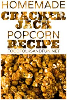This Cracker Jack Recipe is the perfect homemade copycat! It's a great butter toffee popcorn recipe for gifting, snacking, or bring to baseball games! #CopyCatRecipes