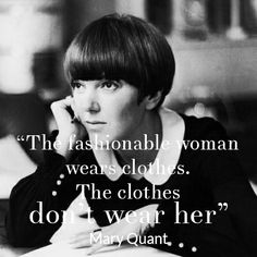 #STYLERULES   Own the clothes you wear - wise words from a sixties style icon.