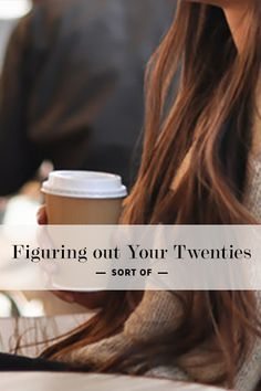 How I (Kind of) Figured Out My Twenties by Shelby Chapman