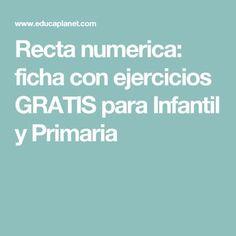 Recta numerica: ficha con ejercicios GRATIS para Infantil y Primaria
