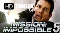 Mission Impossible 5 Movie Trailer | 2015 Hollywood Movie