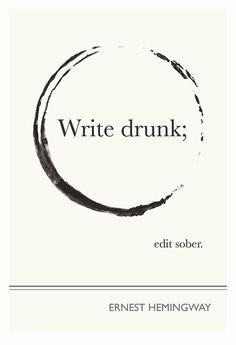 so very ernest:: Write drunk, edit sober - hilarious blogging advice
