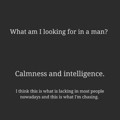 What am I looking for in a man