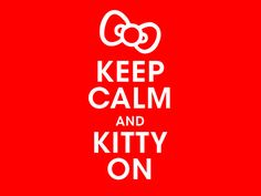 Keep Calm-Kitty